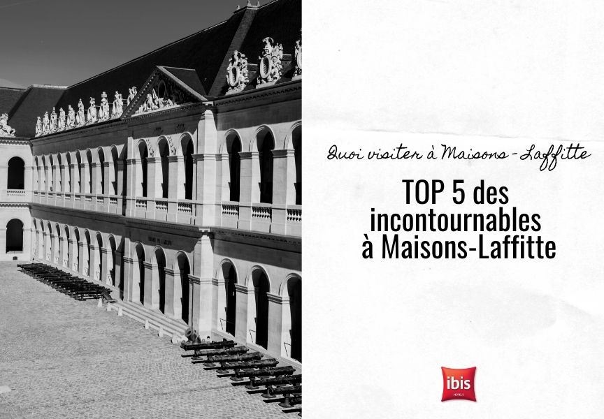 TOP 5 des choses à faire à Maisons-Laffitte